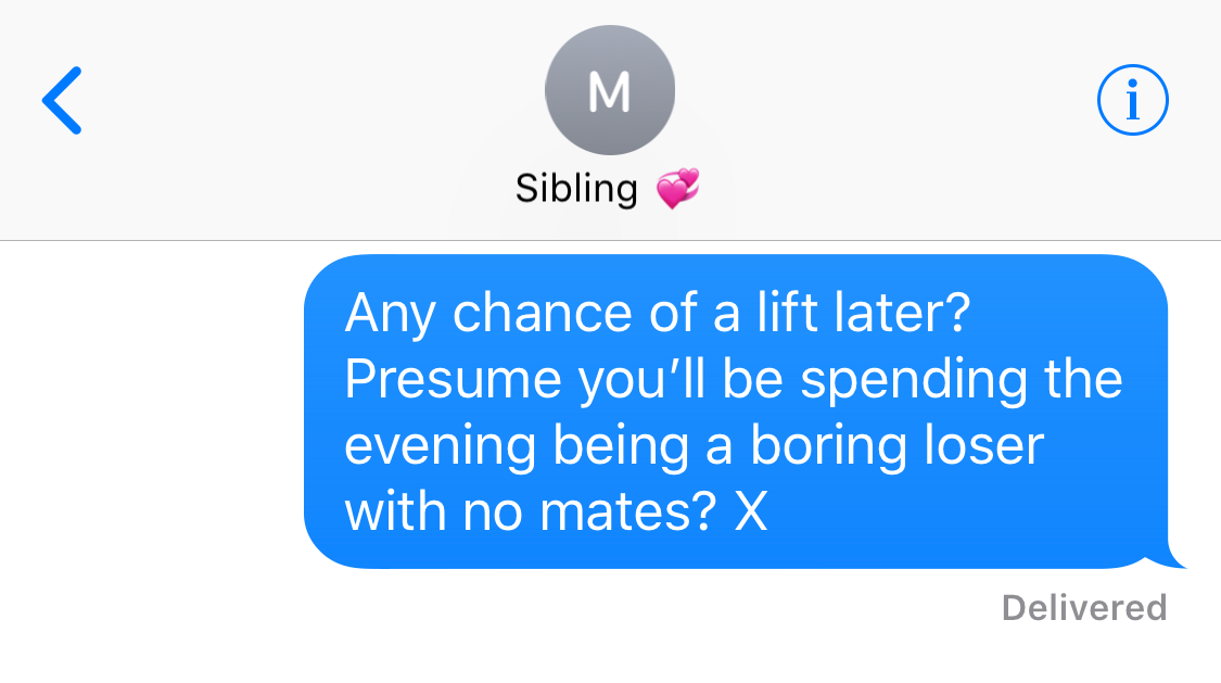 11 savage texts it's perfectly acceptable to send to your siblings